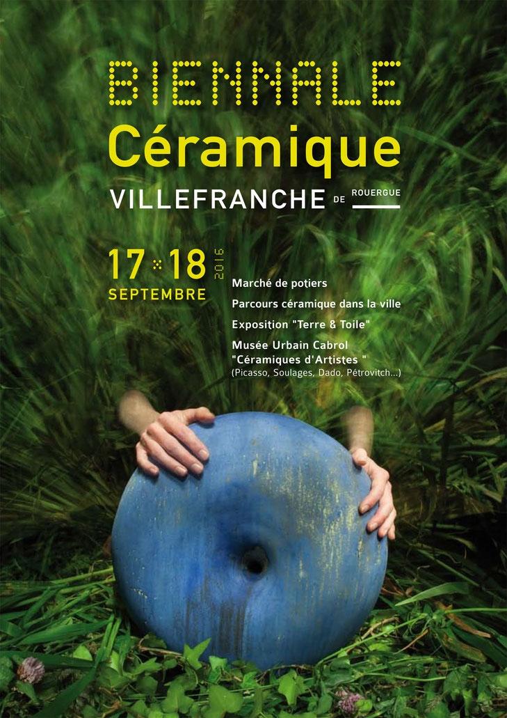 Biennale céramique de Villefranche de Rouergue (Aveyron) les 17 et 18 septembre 2016