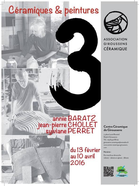 Exposition, 3,  Centre de céramique de Giroussens (Tarn) février 2016 - céramique et peinture, J-P Chollet, A Baratz, S Perret