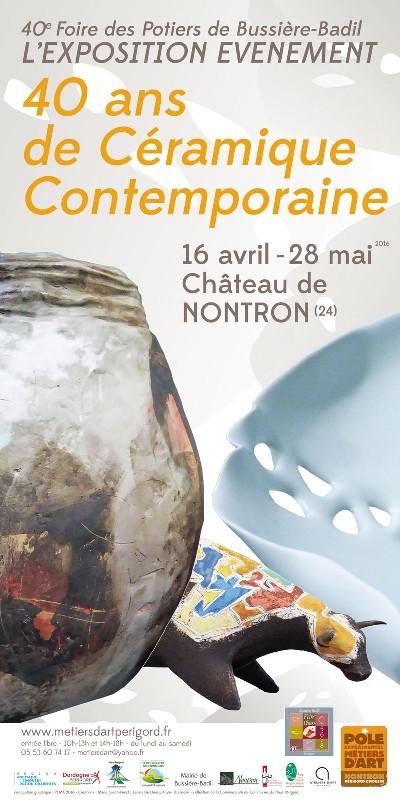 Exposition céramique à Nontron (Dordogne) du 16 avril au 28 mai 2016 - 40 ans Bussière Badil