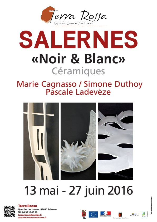 Exposition céramique, Noir & Blanc - Terra Rossa, Salernes jusqu'au 27 juin 2016 (Var) - Marie Cagnasso, Simone Duthoy et Pascale Ladevèze