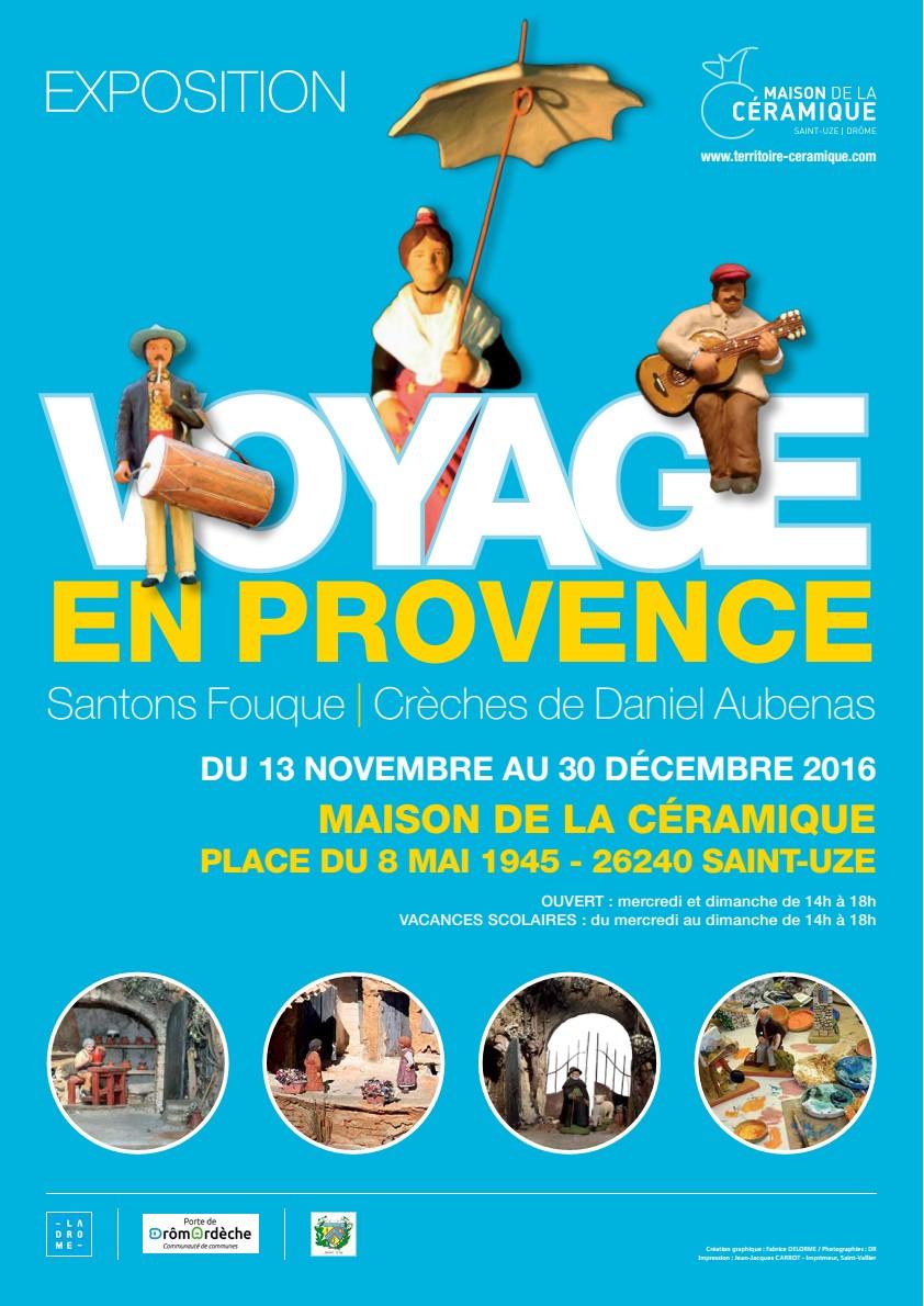 Exposition, Voyage en Provence - Maison de la céramique de Saint-Uze (Drôme) du 13 novembre au 30 décembre 2016