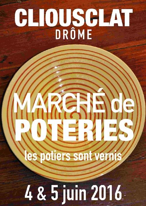 Marché de poteries de terres vernissées à Cliousclat (Drôme) les 4 et 5 juin 2016