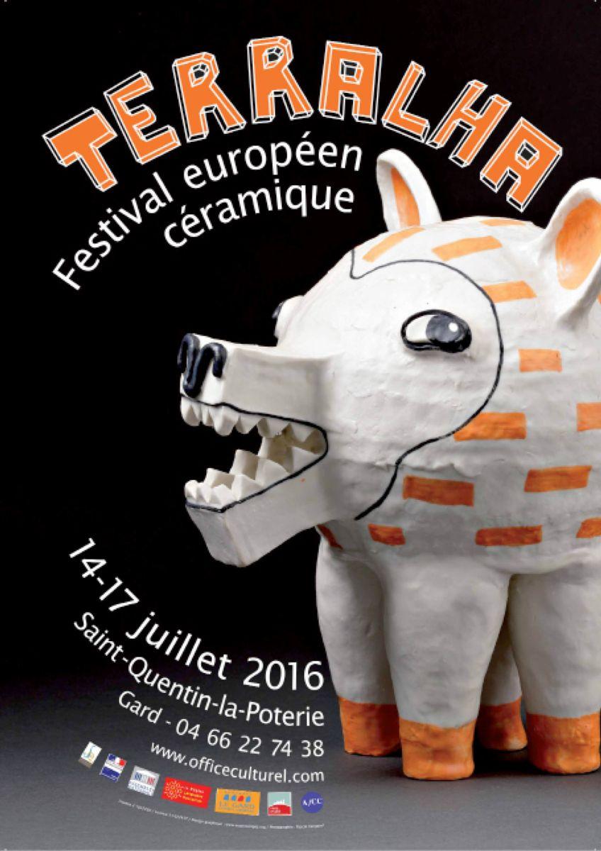 Terralha, festival européen céramique 2016 - St Quentin la Poterie (Gard)