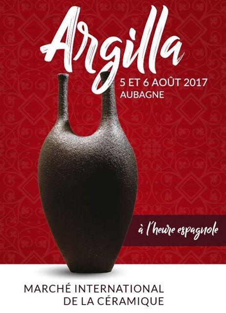 Argilla 2017, les 5 et 6 août à Aubagne en Provence - Le rendez-vous incontournable des amoureux de la céramique