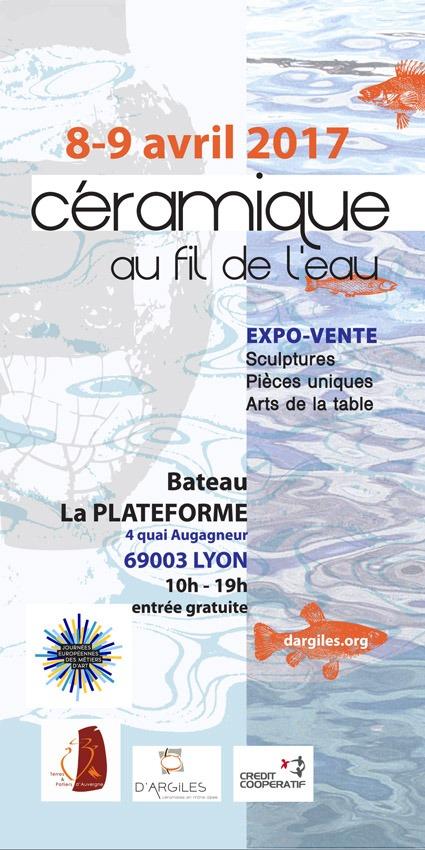 Exposition céramique, Au fil de l'eau, les 8 et 9 avril 2017 - La Plateforme, à Lyon (Rhône)