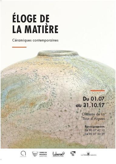 Exposition céramique Eloge de la matière, Château de la Tour d'Aigues (Vaucluse) juillet-octobre 2017