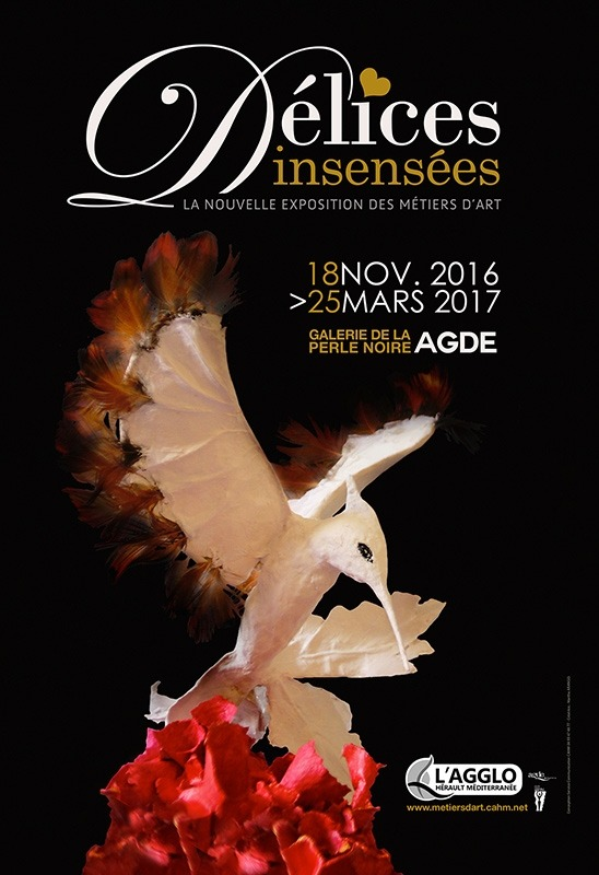 Exposition Délices Insensés, galerie de la Perle Noire à Agde (Hérault) - Jusqu'au 25 mars 2017