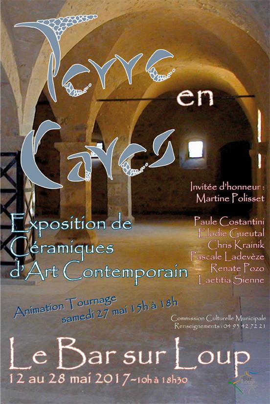 Exposition Terres en Caves à Bar Sur Loup (Alpes maritimes) du 12 au 28 mai 2017 - céramique