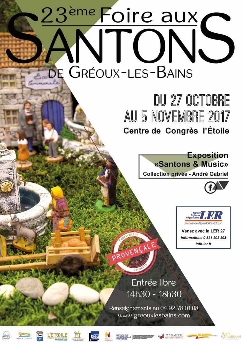 Foire aus santons de Gréoux les Bains (Alpes de Haute Provence) du 27 octobre au 5 novembre 2017