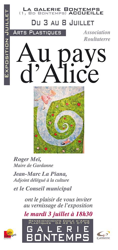 Exposition Au Pays d'Alice, arts plastiques de l'association Roultaterre à la galerie Bontemps de Gardanne (13) du 3 au 8 juillet 2018