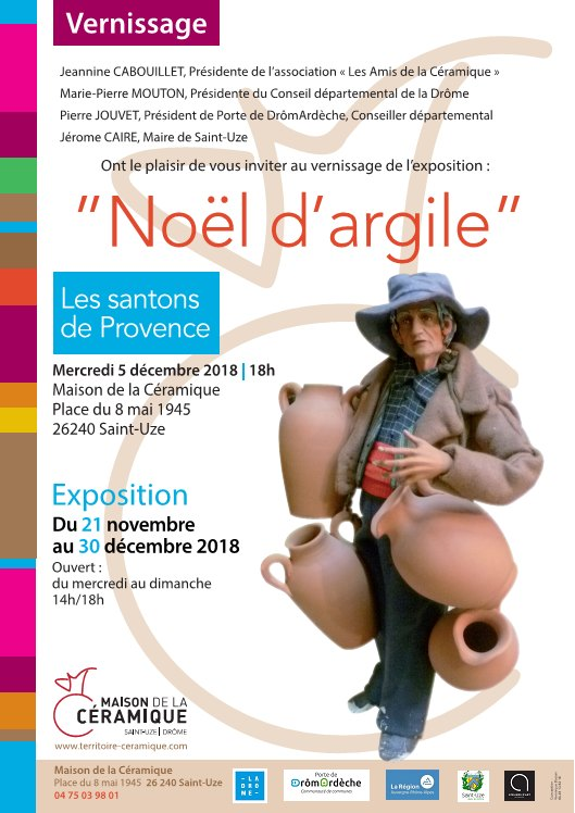 Noël d'argile, exposition de santons à la Maison de la Céramique de Saint Uze (Drôme) jusqu'au 30 décembre 2018