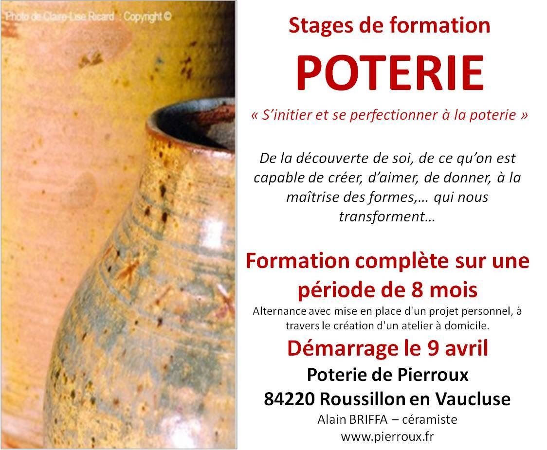 Stages de formation Poterie à l'année - Démarrage le 9 avril 2018, à la poterie de Pierroux (Vaucluse)