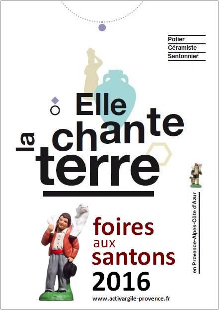 Foire aux Santons de Provence, calendrier 2016 Activargile